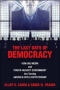 The Last Days of Democracy, by Eliot Cohen and Bruce Fraser