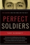Perfect Soldiers, by Terry McDermott